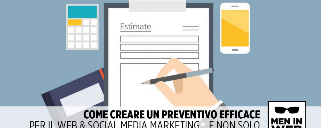 Come creare un Preventivo efficace per Web & Social Media Marketing
