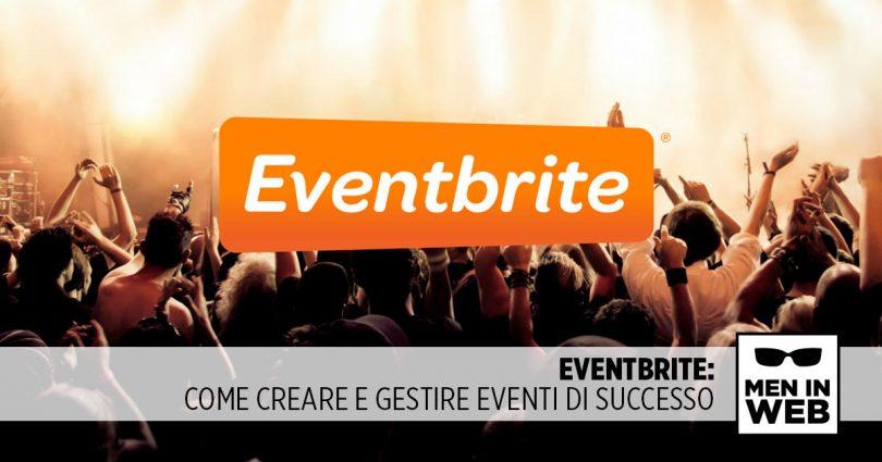 EventBrite: come creare e gestire eventi di successo