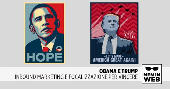 Obama e Trump: Inbound Marketing e Focalizzazione per Vincere
