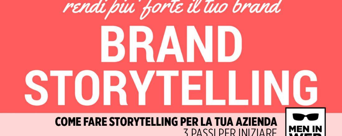 Come rendere più forte il tuo brand con lo storytelling