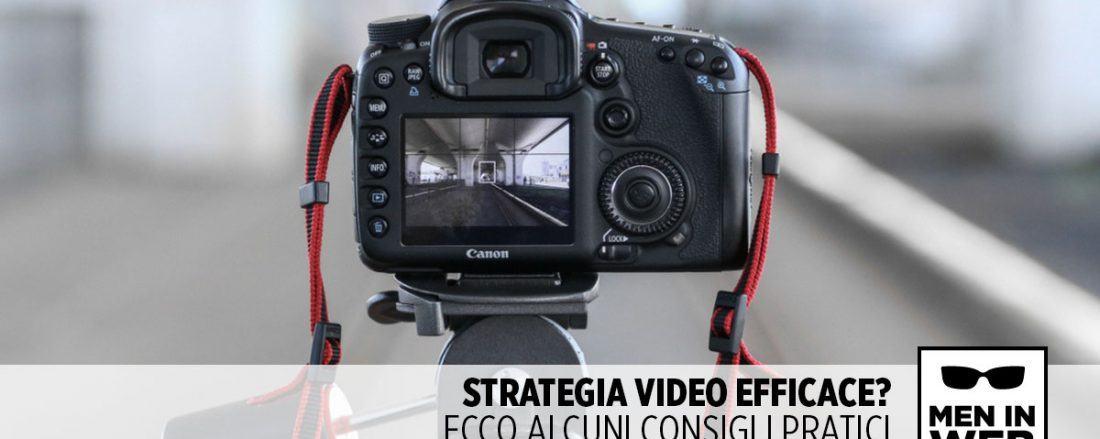 Consigli per una strategia di video marketing