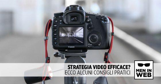 Consigli per una strategia di video marketing