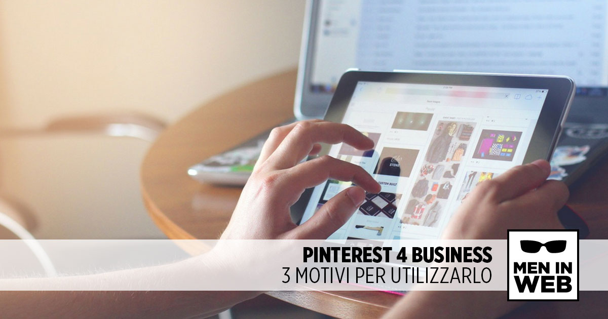 Perché fare business su Pinterest