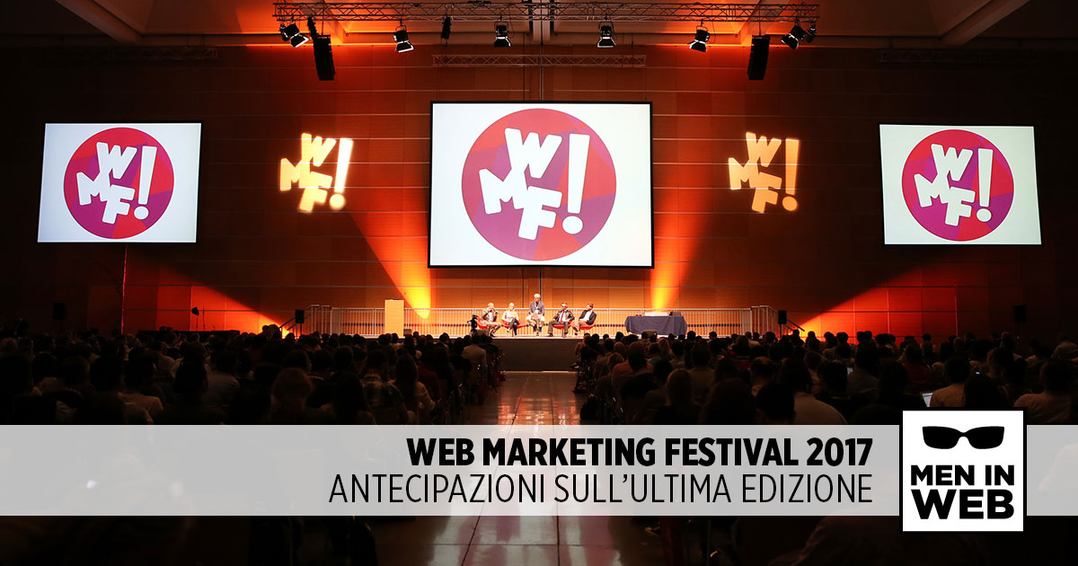 Aspettando il Web Marketing Festival 2017