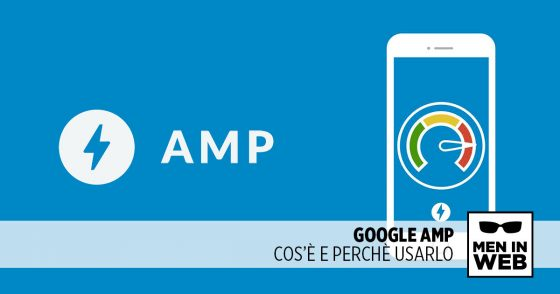 Google AMP: Acceleratore pagine su Mobile